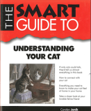 The Smart Guide to Understanding Your Cat cover