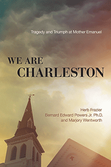 We Are Charleston by Marjory Heath Wentworth '80, et al