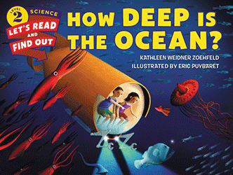 How Deep is the Ocean? by Kathleen Weidner Zoehfeld