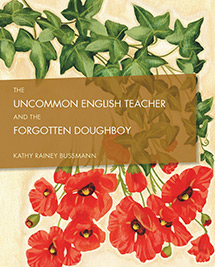 The Uncommon English Teacher and the Forgotten Doughboy