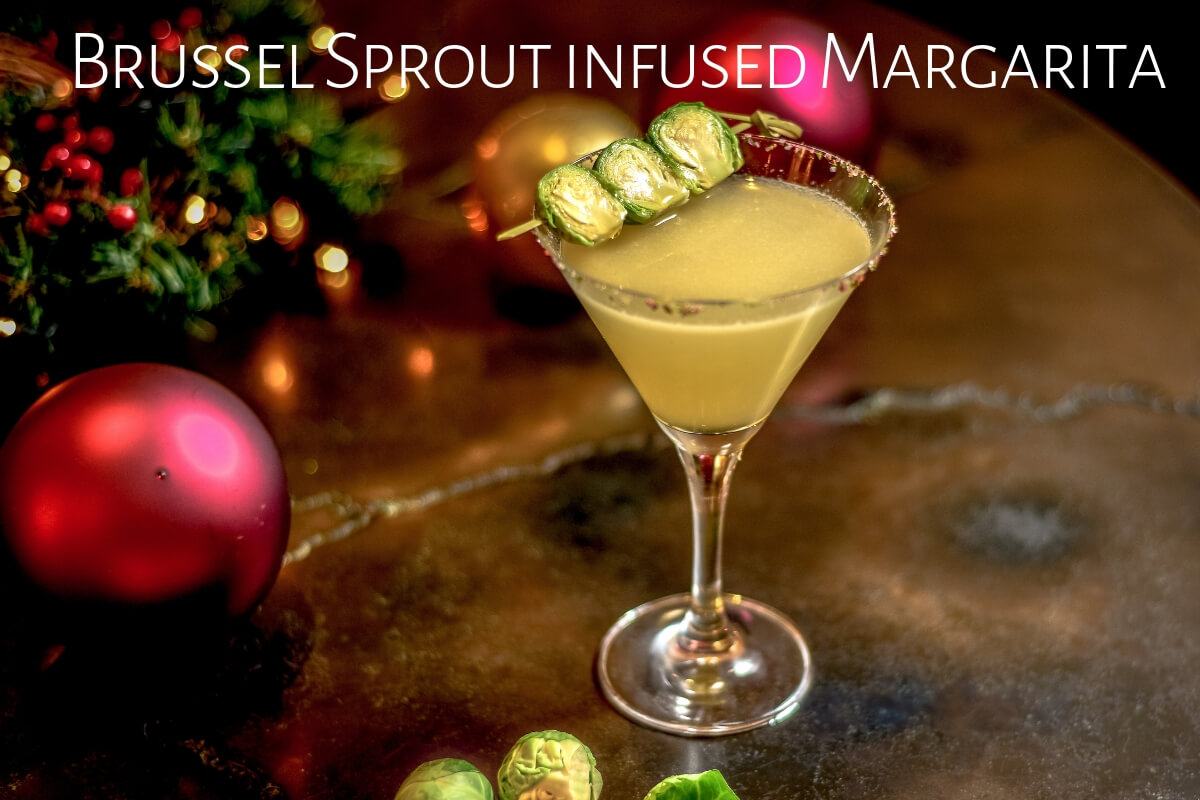 Brussel Sprout infused Margarita, Cantina Loredo
