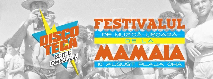 DISCOTECĂ #Ediție omagială – Festivalul de la Mamaia