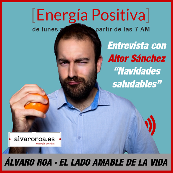 "249. Entrevista a Aitor Sánchez ""Navidades saludables"""