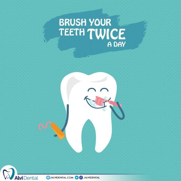 Brush twice a day and floss once a day