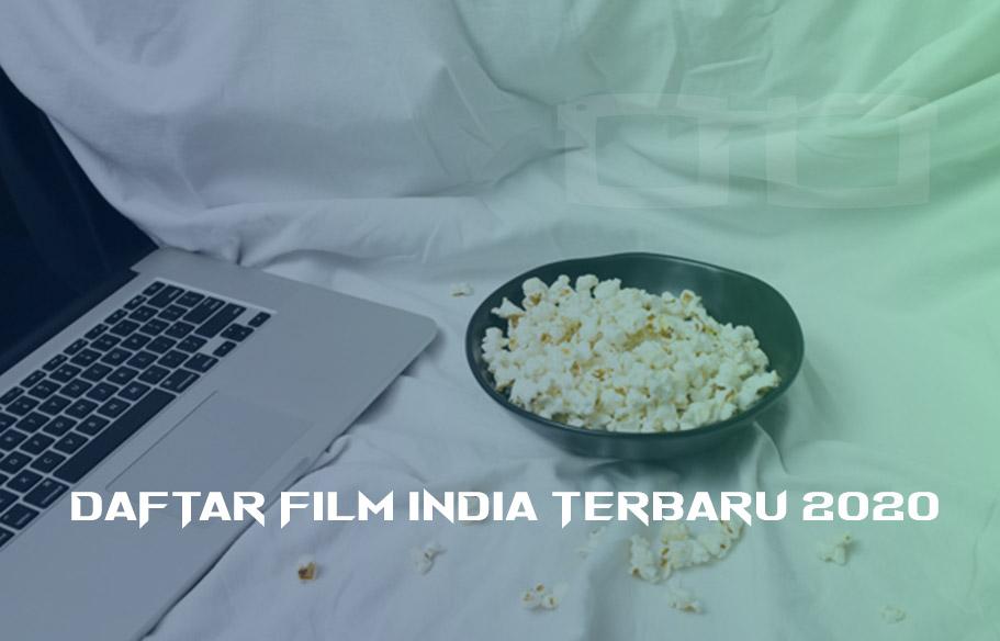 Daftar Film India Terbaru 2020