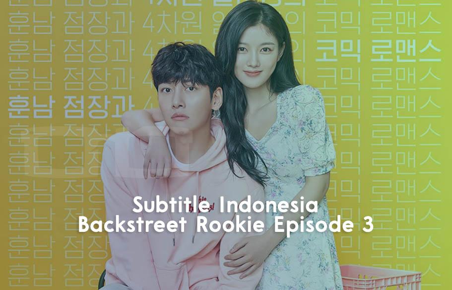 Download Subtitle Indonesia Backstreet Rookie Episode 3