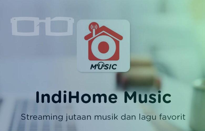 IndiHome Music