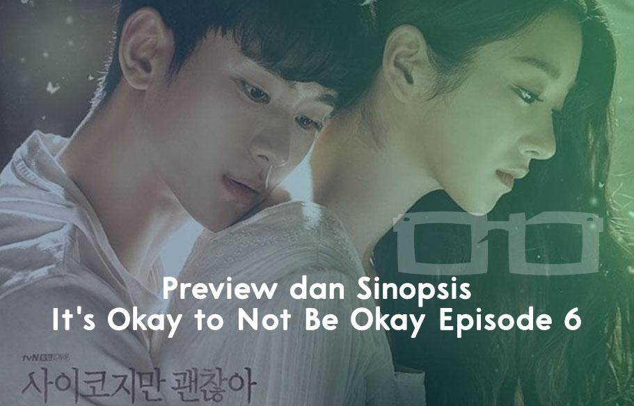 Preview dan Sinopsis Its Okay to Not Be Okay Episode 6