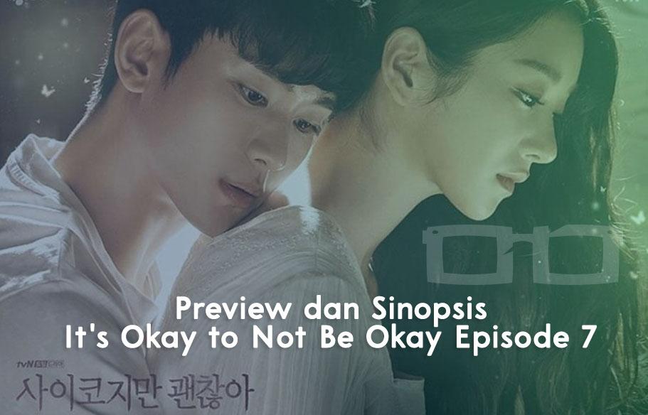Preview dan Sinopsis Its Okay to Not Be Okay Episode 7