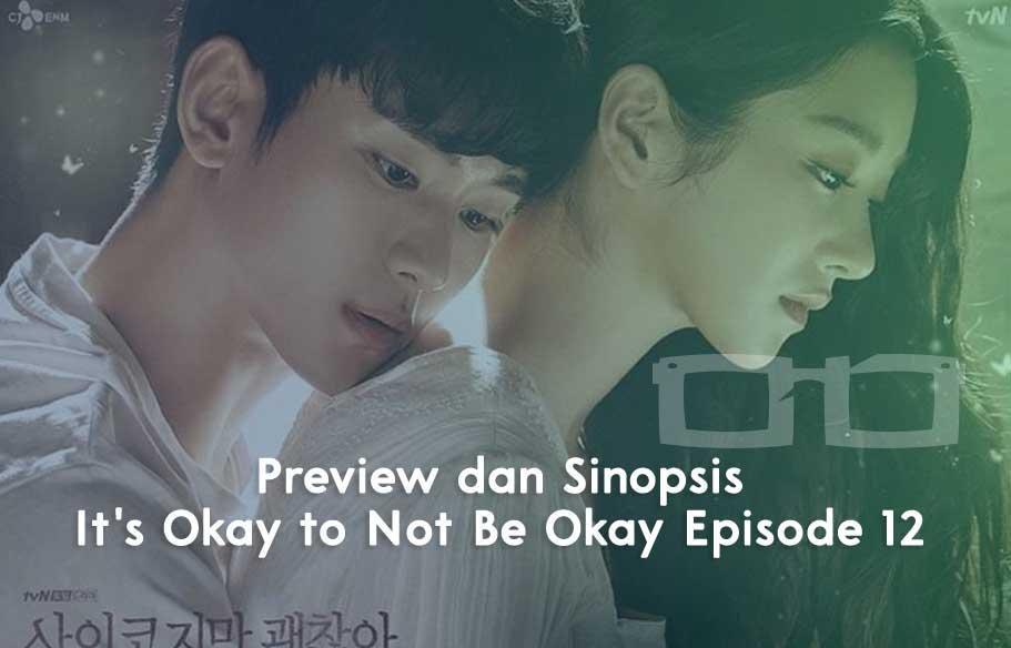 Sinopsis It's Okay to Not Be Okay Episode 12