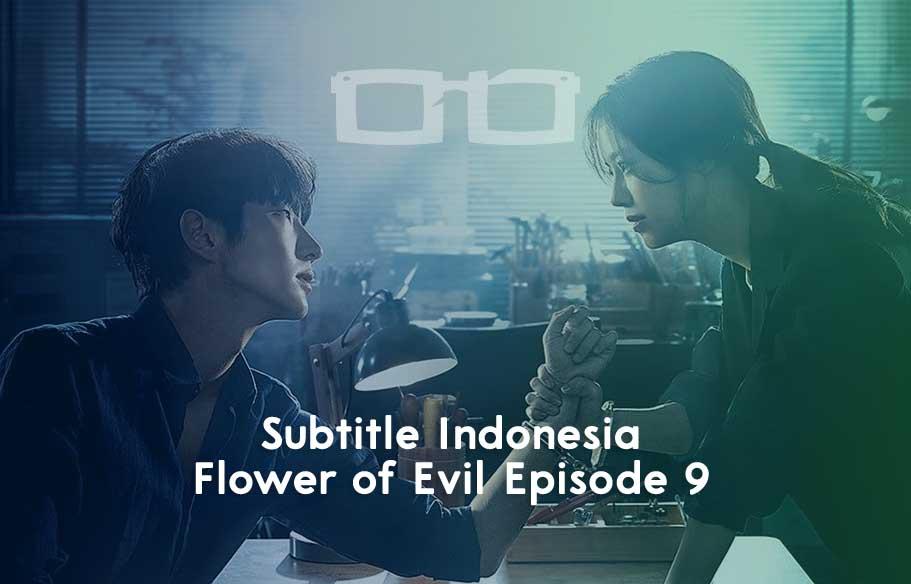 Streaming Download Flower of Evil Episode 9 Sub Indo