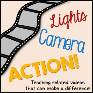 Lights, camera, Action - Teaching Related Videos