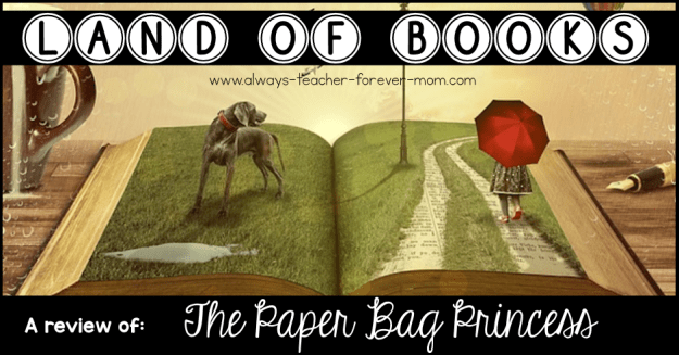 Land of Books - a review of The Paper Bag Princess