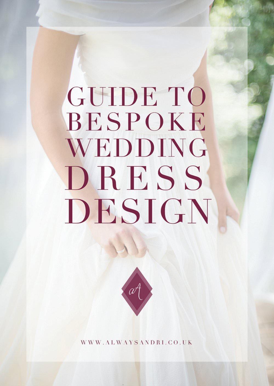Guide to bespoke wedding dress design