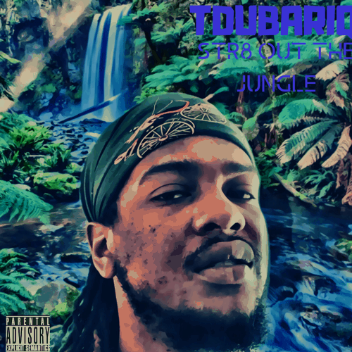 TDUBARIQ STR8 OUT THE JUNGLE