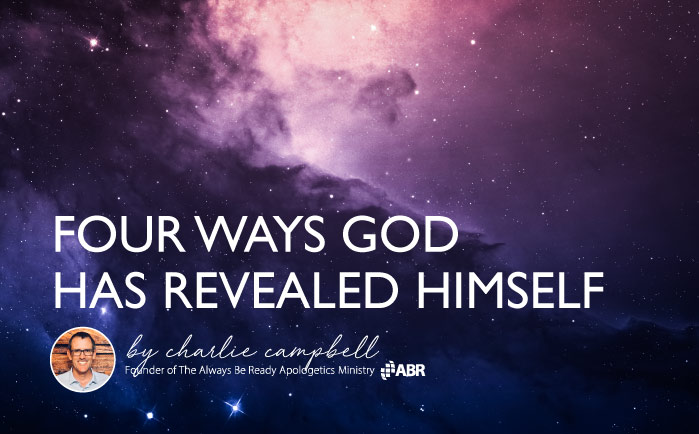 Four Ways God Has Revealed Himself