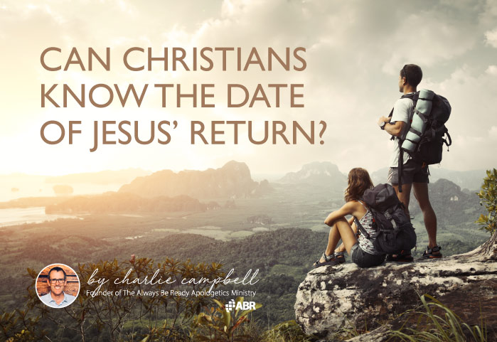 Can Christians Know the Date of Jesus' Return?