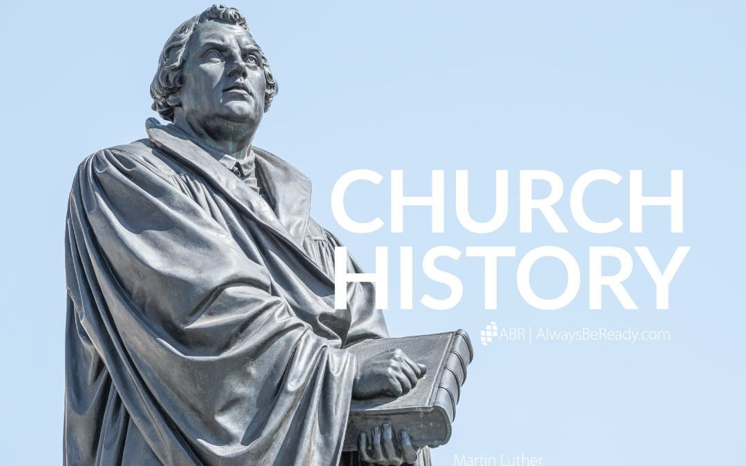 Church History | Fascinating People and Events