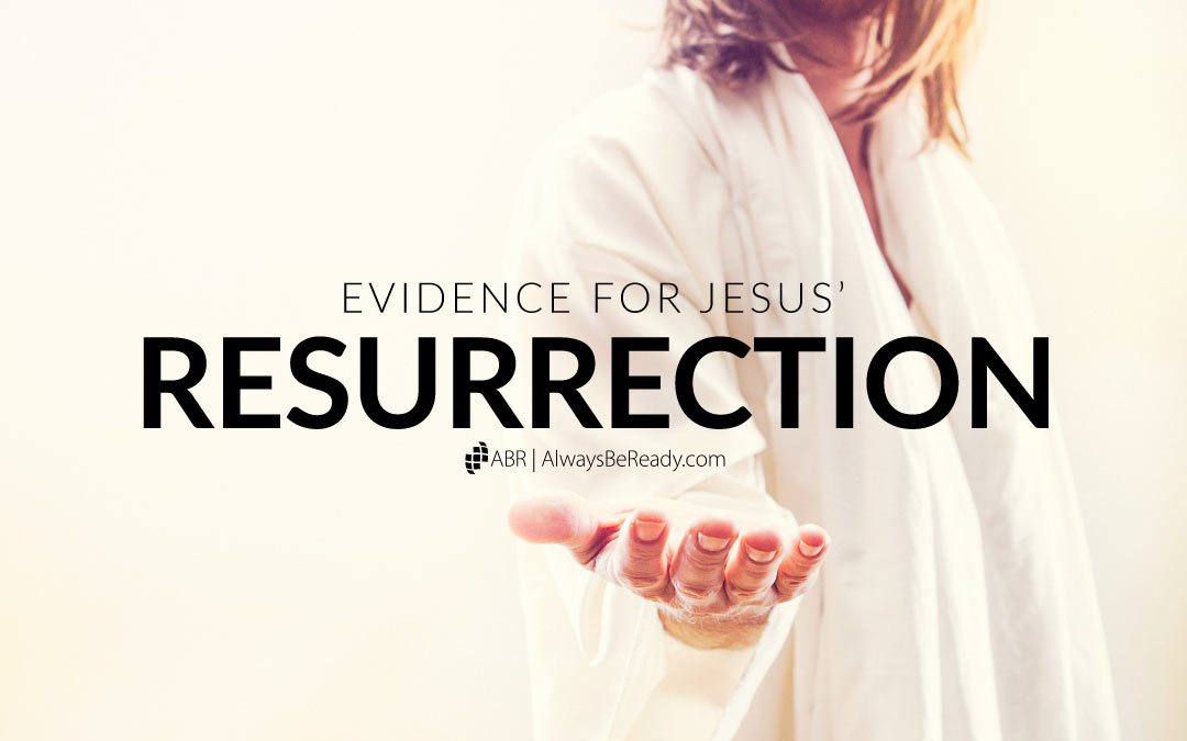 Evidence for Jesus' Resurrection