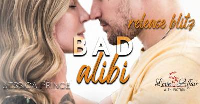 Bad Alibi by Jessica Prince