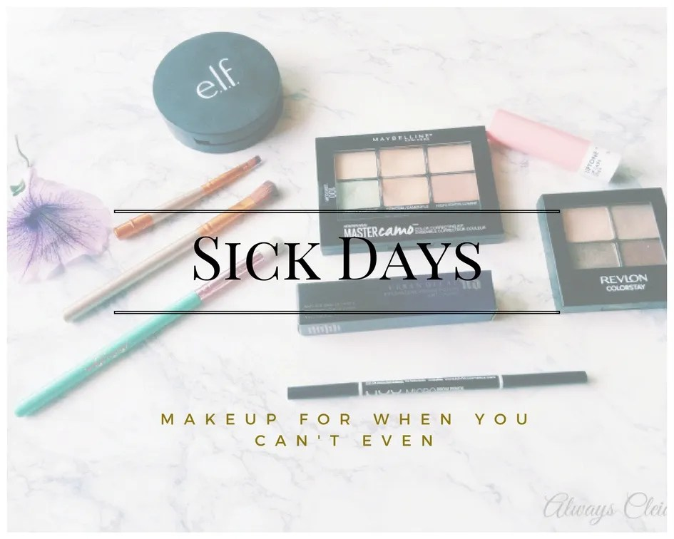 Makeup For When You're Sick
