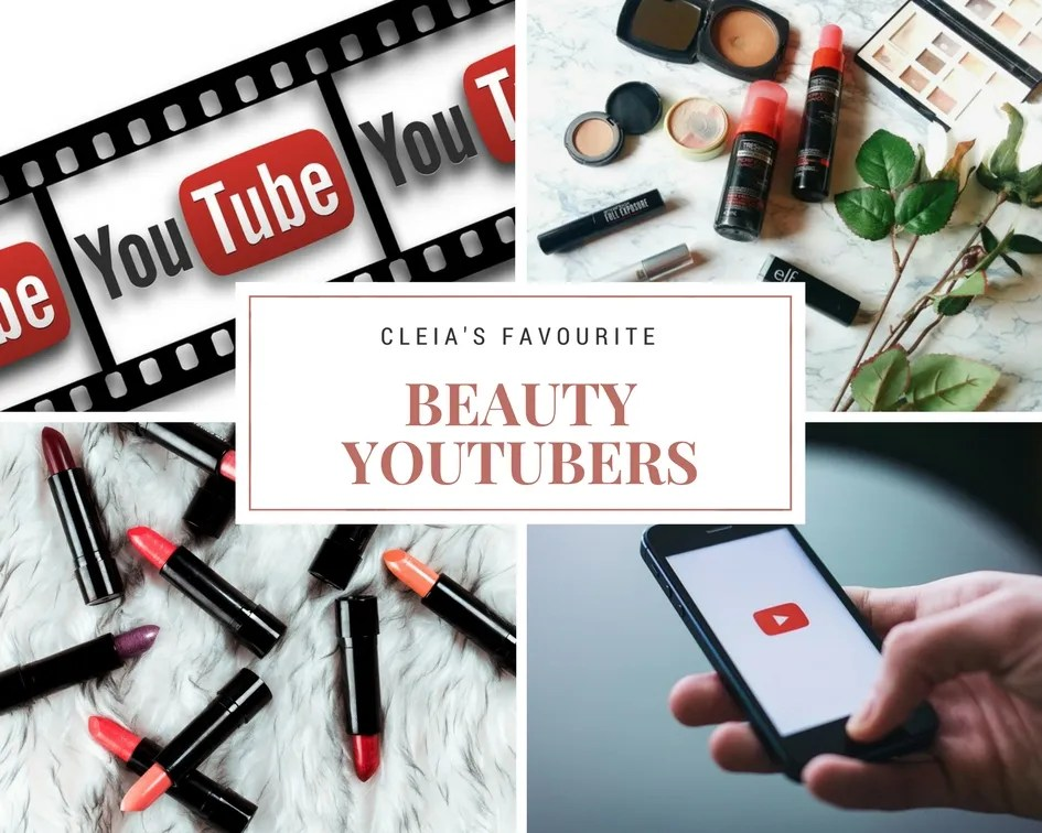 Cleia's Favourite Beauty YouTubers