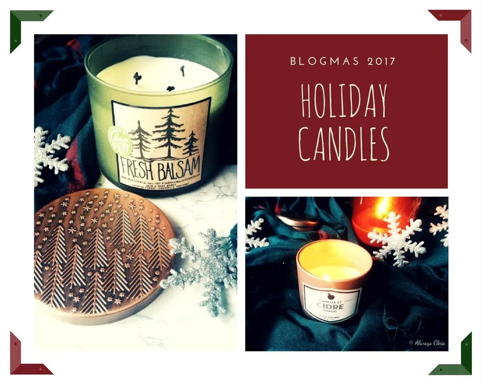Favourite Holiday Candles – Blogmas 2017