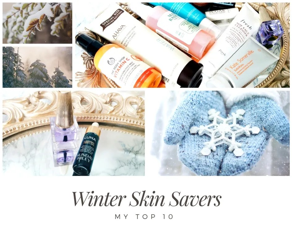 My Top 10 Winter Skin Savers of 2017/18