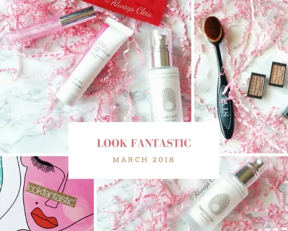 Look Fantastic March 2018 Review