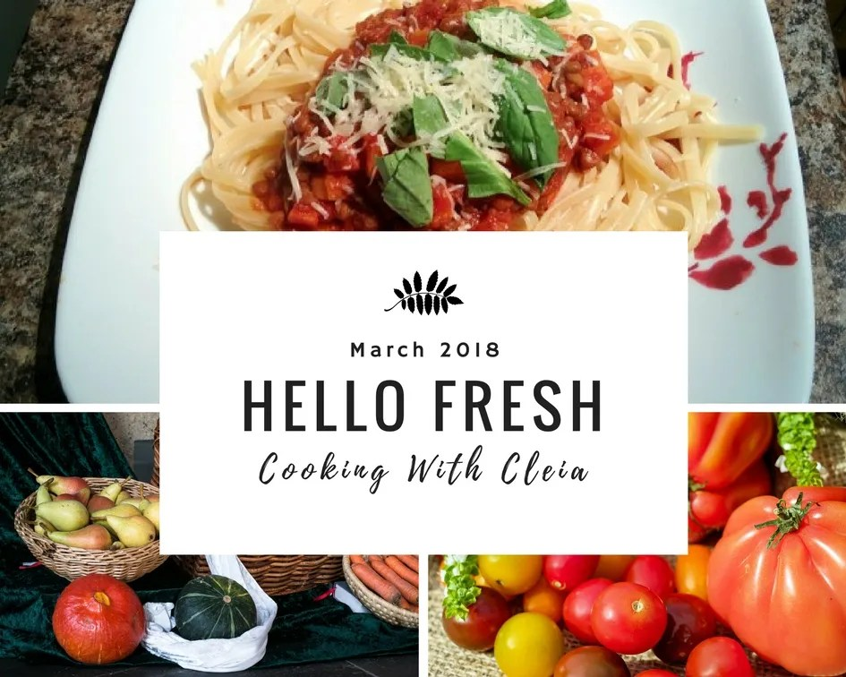 Cooking with Cleia | Hello Fresh March 2018