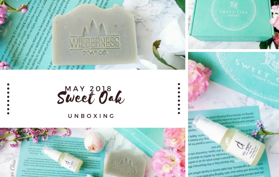 May Sweet Oak Care Unboxing + Review 2018