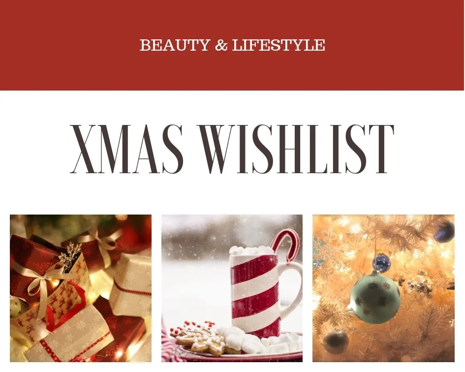 Holiday Wishlist 2018 – What I'm asking for this Christmas