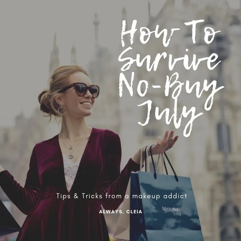 7 Ways to Survive No-Buy July