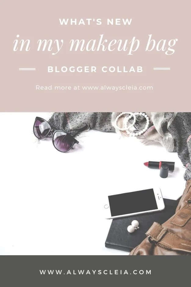 What's New In My Makeup Bag Blog Collab