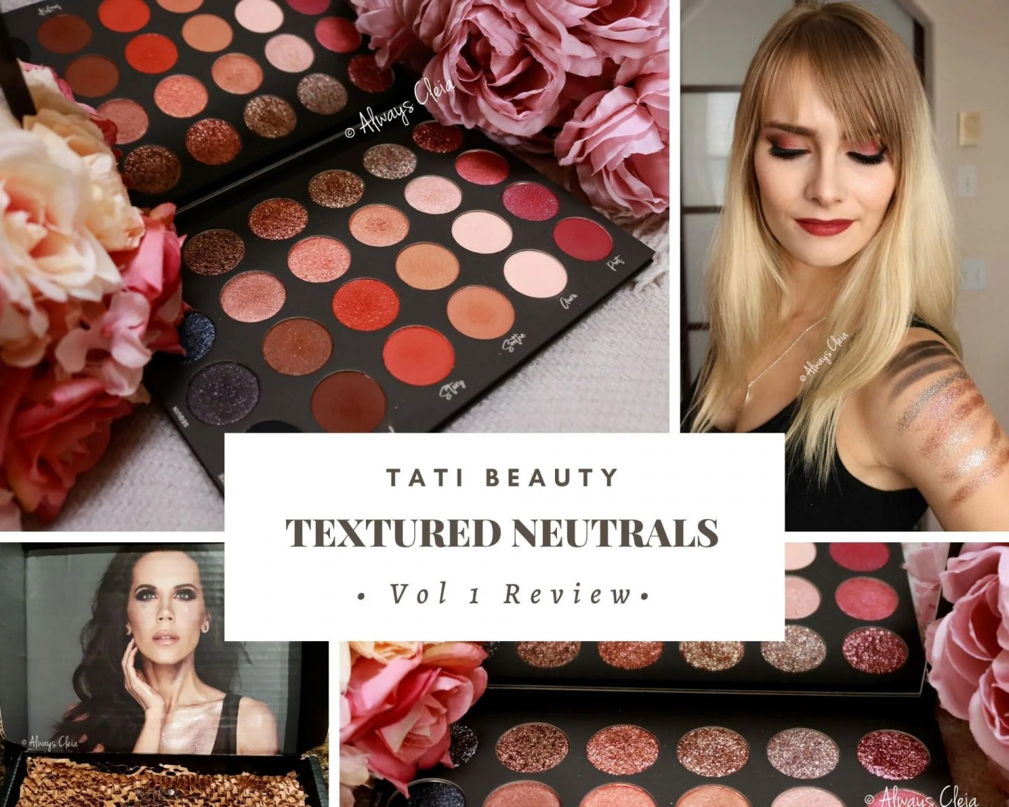 Tati Beauty Textured Neutrals Vol 1 Review + Swatches + 5 Looks