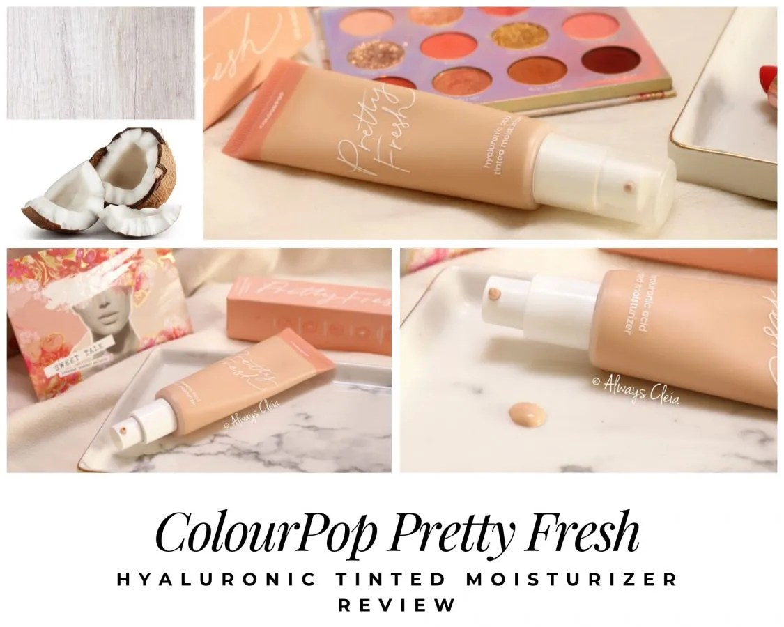 ColourPop Pretty Fresh Hyaluronic Tinted Moisturizer Review