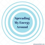 Spreading My Energy Around