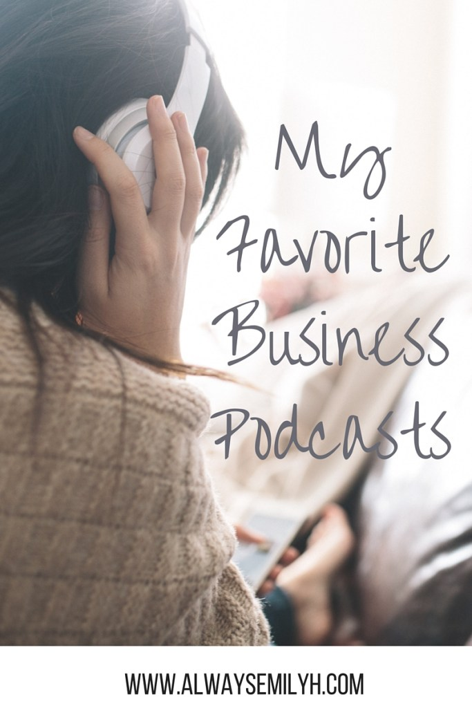favorite business podcasts
