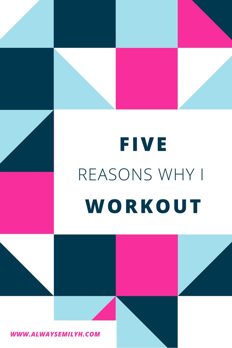 reason why i workout