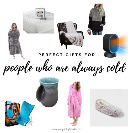 Perfect gift ideas for people who are always cold