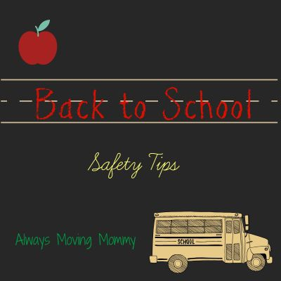 Back to School: Safety Tips