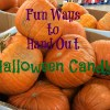 Fun Ways to Hand Out Halloween Candy