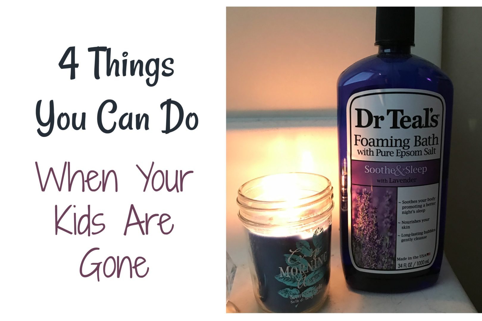4 Things To Do When Your Kids Are Gone | Always Moving Mommy | Need ideas for what to do when your kids are gone? This list will help