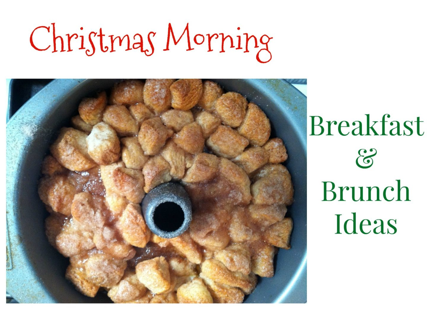 Christmas Morning Breakfast and Brunch Ideas | AlwaysMovingMommy.com | You should spend Christmas morning with your loved ones, not slaving over the stove.  Check out these quick and easy breakfast and brunch ideas.