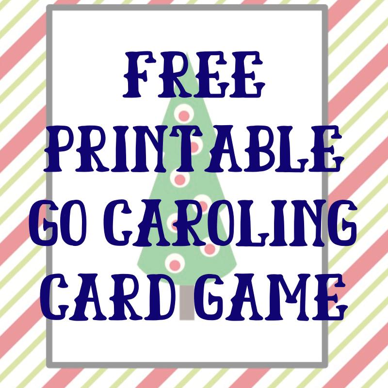 Free Printable Go Caroling Christmas Card Game | AlwaysMovingMommy.com