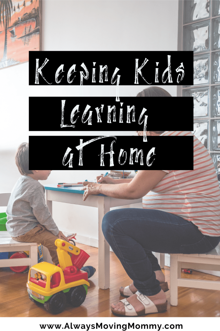 Learn at Home with These Resources | AlwaysMovingMommy.com