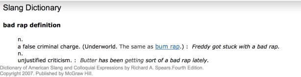 Definition: Bad Rap