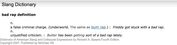 Definition: Bad Rap
