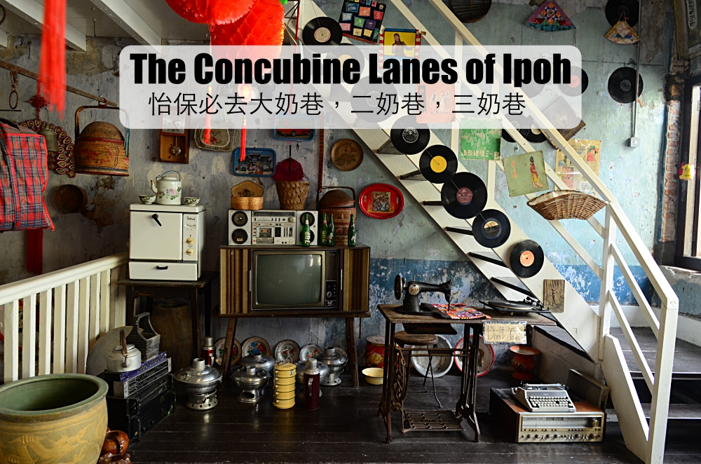 The Concubine Lanes of Ipoh