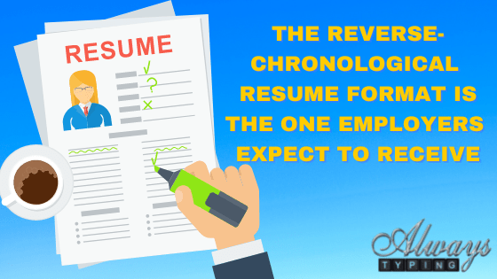 use the chronological resume to improve your chances of landing your dream job
